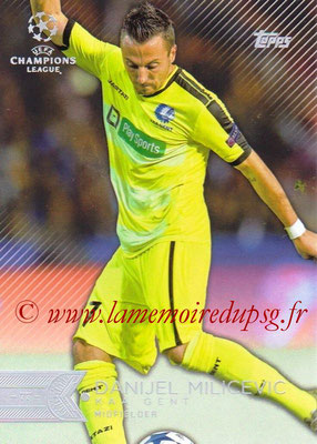 2015-16 - Topps UEFA Champions League Showcase Soccer - N° 190 - Danijel MILICEVIC (KAA Gent)