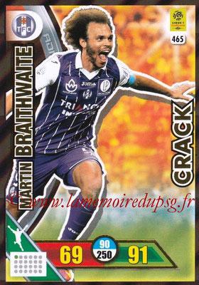 2017-18 - Panini Adrenalyn XL Ligue 1 - N° 465 - Martin BRAITHWAITE (Toulouse)