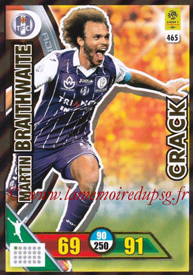 2017-18 - Panini Adrenalyn XL Ligue 1 - N° 465 - Martin BRAITHWAITE (Toulouse)