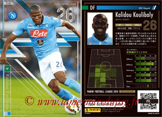 Panini Football League 2015 - PFL12 - N° 027 - Kalidou KOULIBALY (SSC Napoli) (Star)