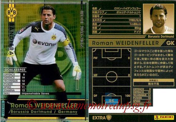2013-14 - WCCF - N° BAN-EXT - Roman WEIDENFELLER (Borussia Dortmund) (Banderia) (Extra)