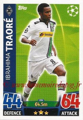 2015-16 - Topps UEFA Champions League Match Attax - N° 226 - Ibrahima TRAORÉ (VfL Borussia Mönchengladbach)