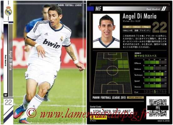 Panini Football League 2013 - PFL01 - N° 064 - Angel Di Maria ( Real Madrid )