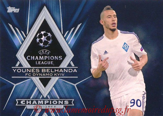 2015-16 - Topps UEFA Champions League Showcase Soccer - N° CP-YB - Younés BELHANDA (FC Dynamo Kiev) (Champions Pedigree)