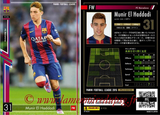 Panini Football League 2015 - PFL10 - N° 033 - Munir EL HADDADI (FC Barcelone)
