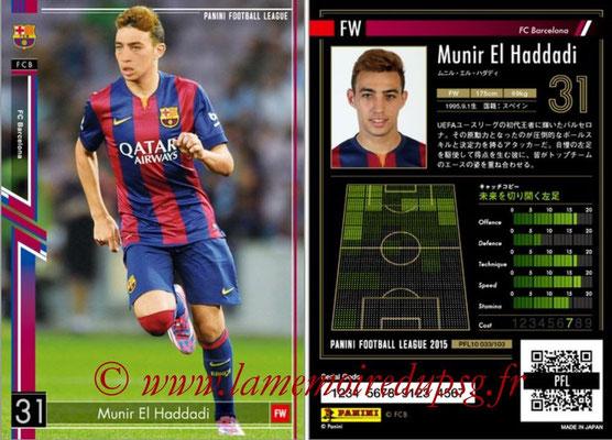 Panini Football League 2015 - PFL10 - N° 033 - Munir EL HADDADI (FC Barcelone)