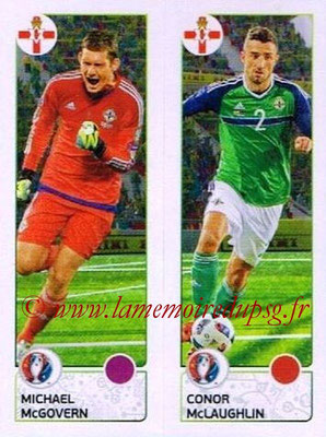 Panini Euro 2016 Stickers - N° 320 - Michael McGOVERN + Conor McLAUGHLIN (Irlande du Nord)