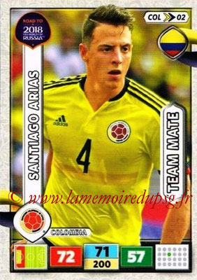 2018 - Panini Road to FIFA World Cup Russia Adrenalyn XL - N° COL02 - Santiago ARIAS (Colombie)