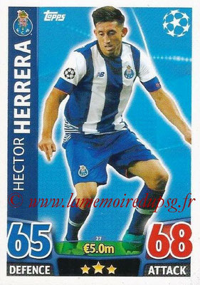 2015-16 - Topps UEFA Champions League Match Attax - N° 027 - Hector HERRERA (FC Porto)