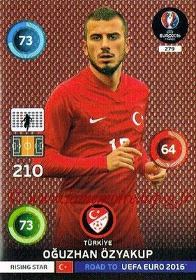 Panini Road to Euro 2016 Cards - N° 279 - Oguhan OZYAKUP (Turquie) (Rising Star)