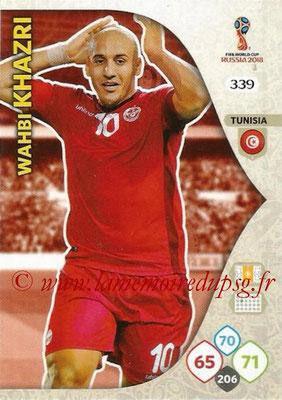 2018 - Panini FIFA World Cup Russia Adrenalyn XL - N° 339 - Wahbi KHAZRI (Tunisie)