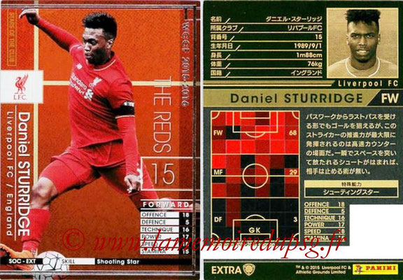 2015-16 - Panini WCCF - N° SOC-EXT3 - Daniel STURRIDGE (Liverpool FC) (Stars Of The Club) (Extra)