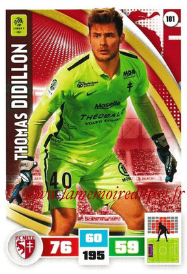 2016-17 - Panini Adrenalyn XL Ligue 1 - N° 181 - Thomas DIDILLON (Metz)