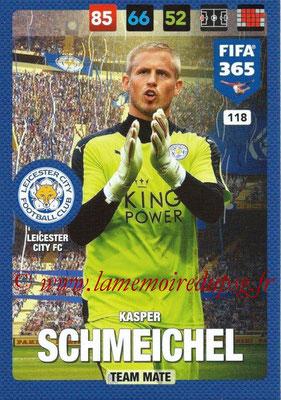 2016-17 - Panini Adrenalyn XL FIFA 365 - N° 118 - Kasper SCHMEICHEL (Leicester City FC)