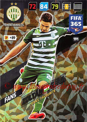 2017-18 - Panini FIFA 365 Cards - N° 191 - Zoltan GERA (Ferencvaros TC) (Fans' Favourite)