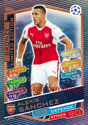 2016-17 - Topps UEFA Champions League Match Attax - N° LEPD - Alexis SANCHEZ (Arsenal FC) (Limited Edition Bronze)