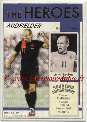 2013 - Futera World Football Unique - N° HER20 - Arjen ROBBEN (Pays-Bas) (Midfielder) (The Heroes)