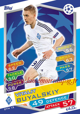 2016-17 - Topps UEFA Champions League Match Attax - N° DYN13 - Vitaliy BUYALSKIY (FC Dynamo Kiev)
