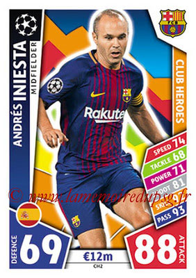 2017-18 - Topps UEFA Champions League Match Attax - N° CH02 - Andrés INIESTA (FC Barcelone) (Club Heroes)