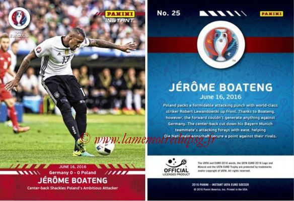 Panini Instant Euro 2016 - N° 025 - Jerome BOATENG