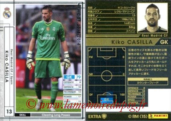 2015-16 - Panini WCCF - N° EXTRA15d - Kiko CASILLA (Real Madrid CF) (Extra)