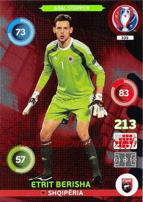 Panini Euro 2016 Cards - N° 335 - Etrit BERISHA (Albanie) (Goal Stopper)