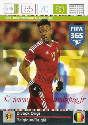 2015-16 - Panini Adrenalyn XL FIFA 365 - N° 352 - Divock ORIGI (Belgique) (International Rising Star)