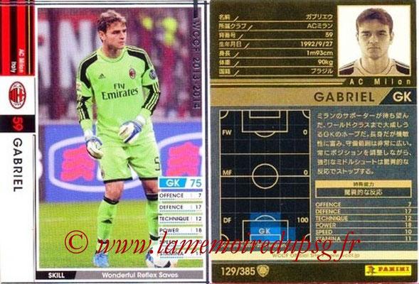 2013-14 - WCCF - N° 129 - GABRIEL (Milan AC)