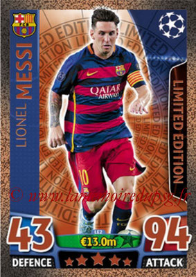 2015-16 - Topps UEFA Champions League Match Attax - N° LE2 - Lionel MESSI (FC Barcelone) (Limited Edition Bronze)