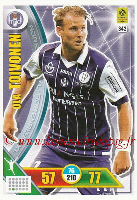 2017-18 - Panini Adrenalyn XL Ligue 1 - N° 342 - Ola TOIVONEN (Toulouse)