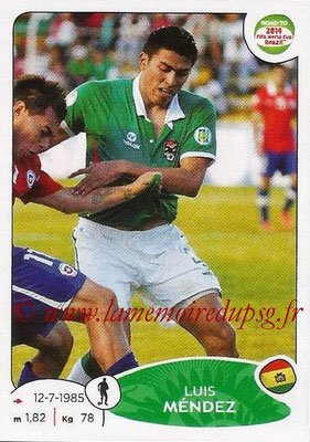 2014 - Panini Road to FIFA World Cup Brazil Stickers - N° 146 - Luis MENDEZ (Bolivie)