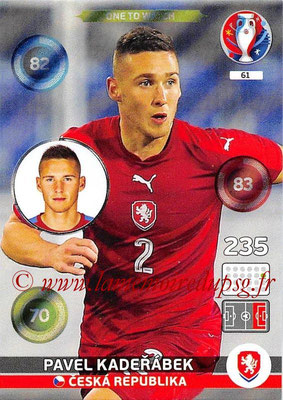 Panini Euro 2016 Cards - N° 061 - Pavel KADERABEK (République Tchèque) (One To Watch)