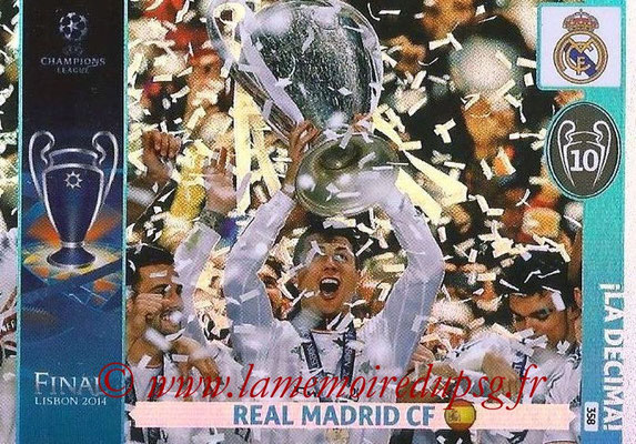 2014-15 - Adrenalyn XL champions League N° 358 - Real Madrid CF (La Decima)