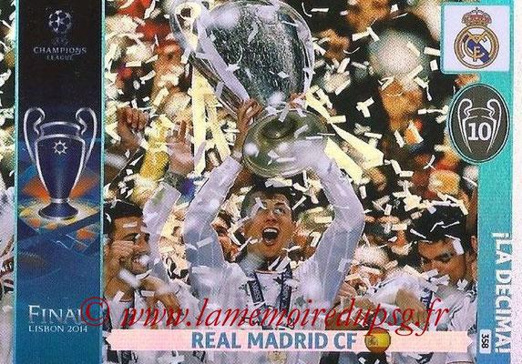 2014-15 - Adrenalyn XL champions League N° 358 - Real Madrid CF (La Decima)