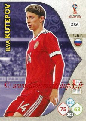 2018 - Panini FIFA World Cup Russia Adrenalyn XL - N° 286 - Ilya KUTEPOV (Russie)