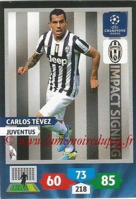 2013-14 - Adrenalyn XL champions League N° 274 - Carlos TEVEZ (Juventus) (Impact Signing)