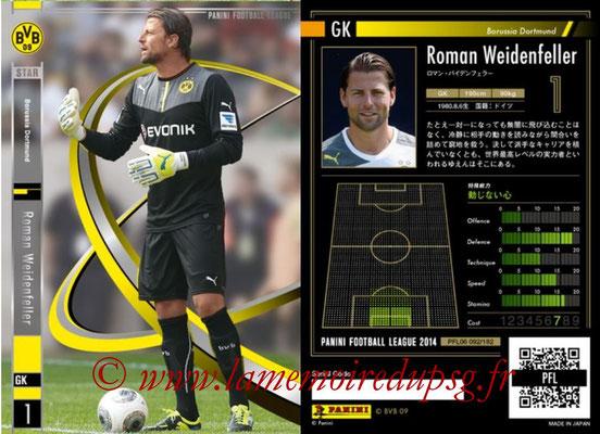 Panini Football League 2014 - PFL06 - N° 092 - Roman WEIDENFELLER (Borussia Dortmund) (Star)