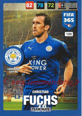 2016-17 - Panini Adrenalyn XL FIFA 365 - N° 120 - Christian FUCHS (Leicester City FC)