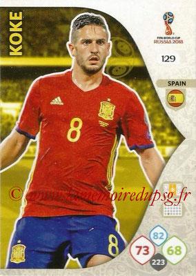 2018 - Panini FIFA World Cup Russia Adrenalyn XL - N° 129 - KOKE (Espagne)