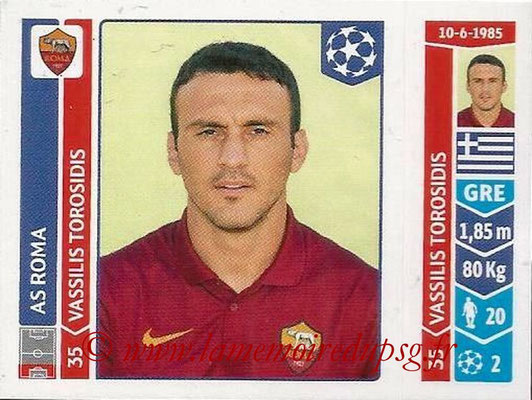 2014-15 - Panini Champions League N° 412 - Vassilis TOROSADIS (AS Rome)