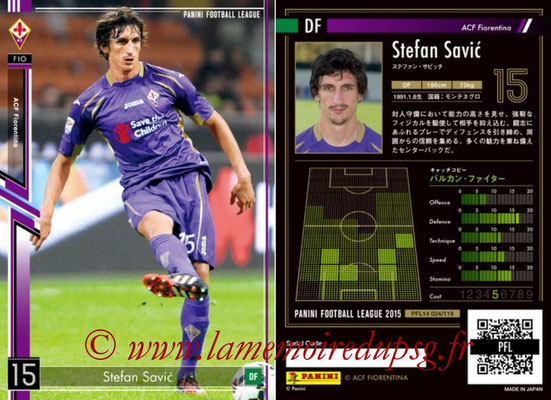 Panini Football League 2015 - PFL14 - N° 024 - Stefan SAVIC (ACF Fiorentina)