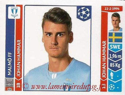 2014-15 - Panini Champions League N° 104 - Johan HAMMAR (Malmö FF)
