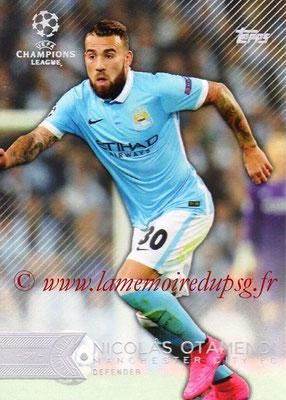 2015-16 - Topps UEFA Champions League Showcase Soccer - N° 088 - Nicolás OTAMENDI (Manchester City FC)