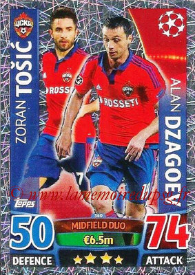 2015-16 - Topps UEFA Champions League Match Attax - N° 360 - Zoran TOSIC + Alan DZAGOEV (CSKA Moscou) (Midfield Duo)