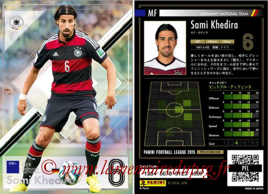 Panini Football League 2015 - PFL10 - N° 084 - Sami KHEDIRA (Allemagne) (Star +)