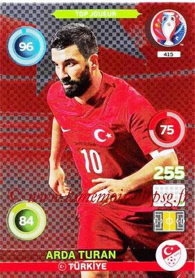 Panini Euro 2016 Cards - N° 415 - Arda TURAN (Turquie) (Top Joueur)