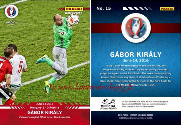 Panini Instant Euro 2016 - N° 015 - Gabor KIRALY