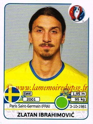 Panini Euro 2016 Stickers - N° 567 - Zlatan IBRAHIMOVIC (Suède)