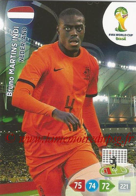 2014 - Panini FIFA World Cup Brazil Adrenalyn XL - N° 253 - Bruno MARTINS INDI (Pays-Bas)