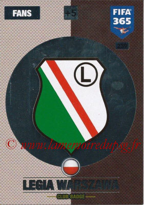 2016-17 - Panini Adrenalyn XL FIFA 365 - N° 239 - Logo Legia Varsovie (Clus Badge)